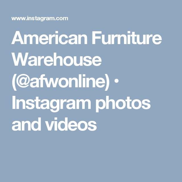 American Furniture Warehouse (@afwonline) U2022 Instagram Photos And Videos