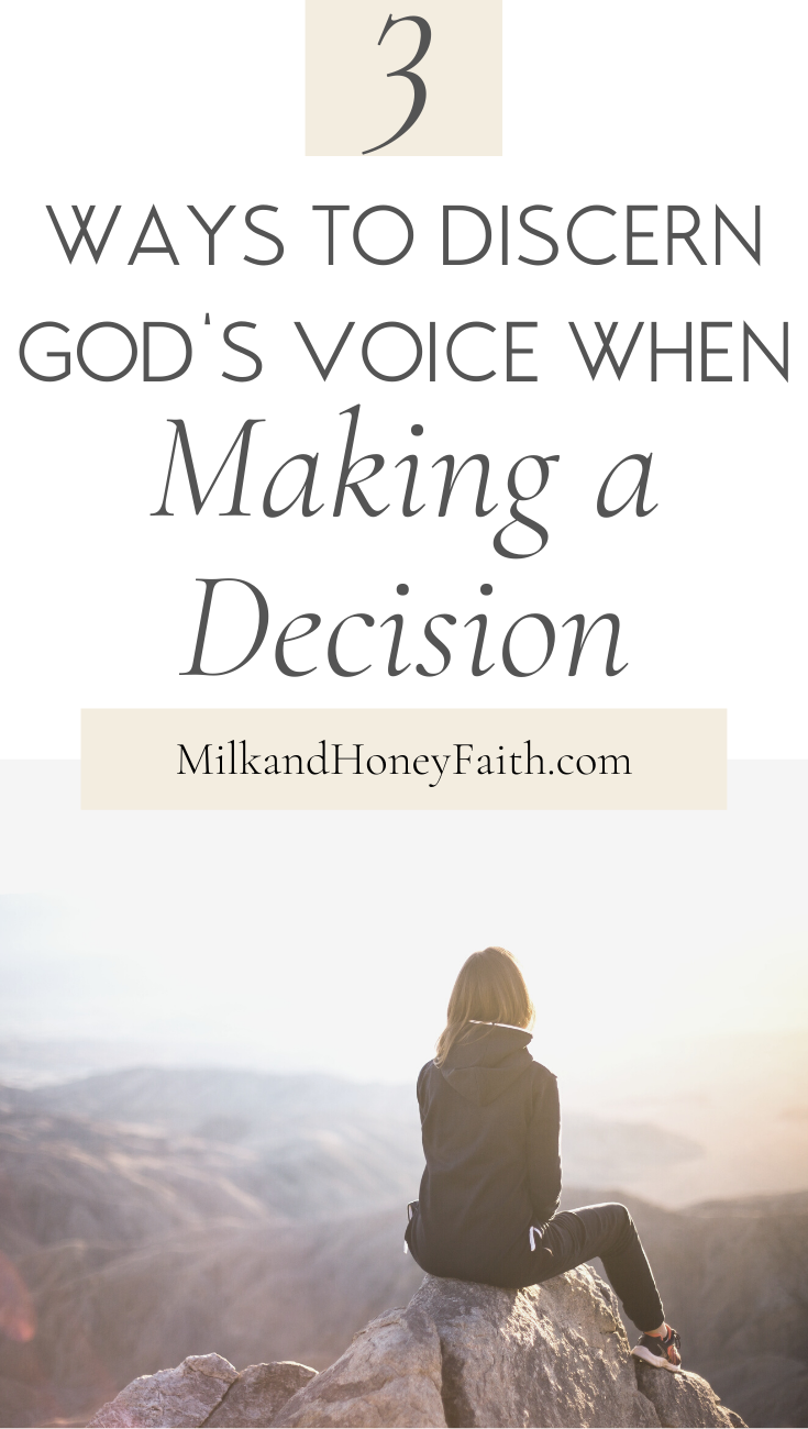 3 Ways to Discern God's Voice When Making a Decision