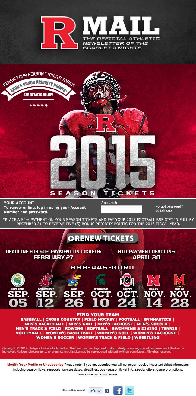 Rutgers Football Renewal Email Including 5 Bonus Priority Points Incentive Payment Plan And Home Schedule College Athletics Renew Season Ticket