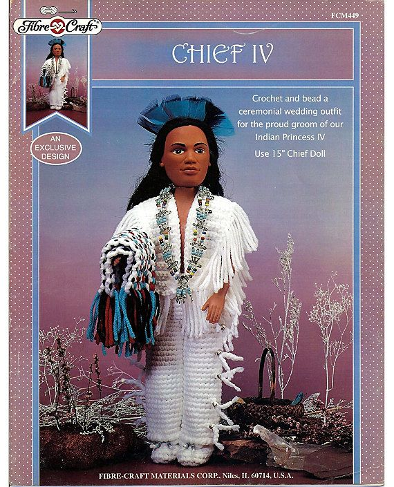 Indian Chief Iv Crochet Indian Doll Pattern Fibre Craft Fcm449