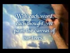 we paint the canvas of our lives