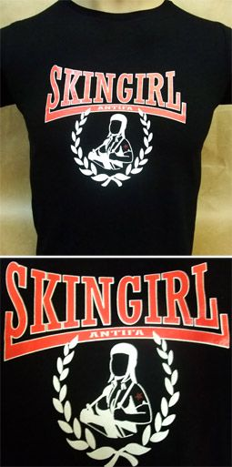 Camiseta - SKINGIRL ANTIFA 8,90 euros Pedidos (Orders): www.barrio-obrero.com  SKINHEAD MAILORDER - We serve orders to all countries.
