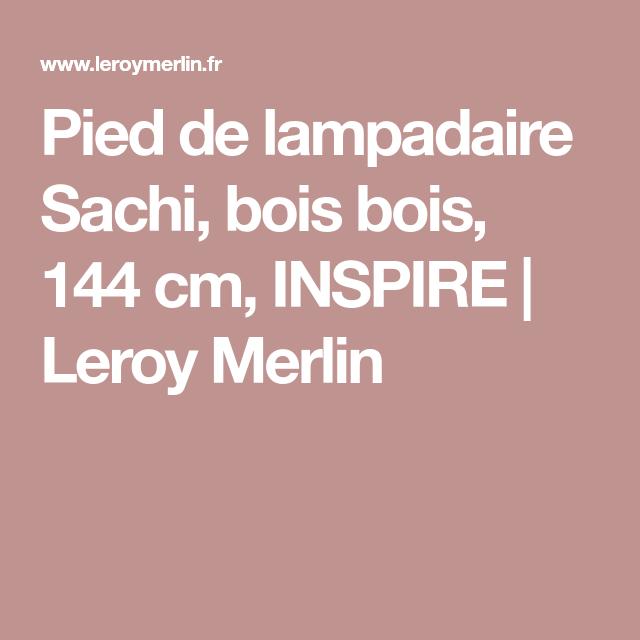 Pied De Lampadaire Sachi Bois Bois 144 Cm Inspire Leroy
