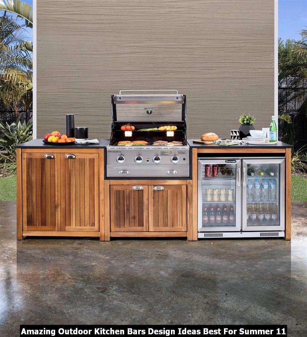 Amazing Outdoor Kitchen Bars Design Ideas Best For Summer Outdoor Kitchen Plans Are Designed In 2020 Small Outdoor Kitchens Outdoor Kitchen Decor Outdoor Bbq Kitchen