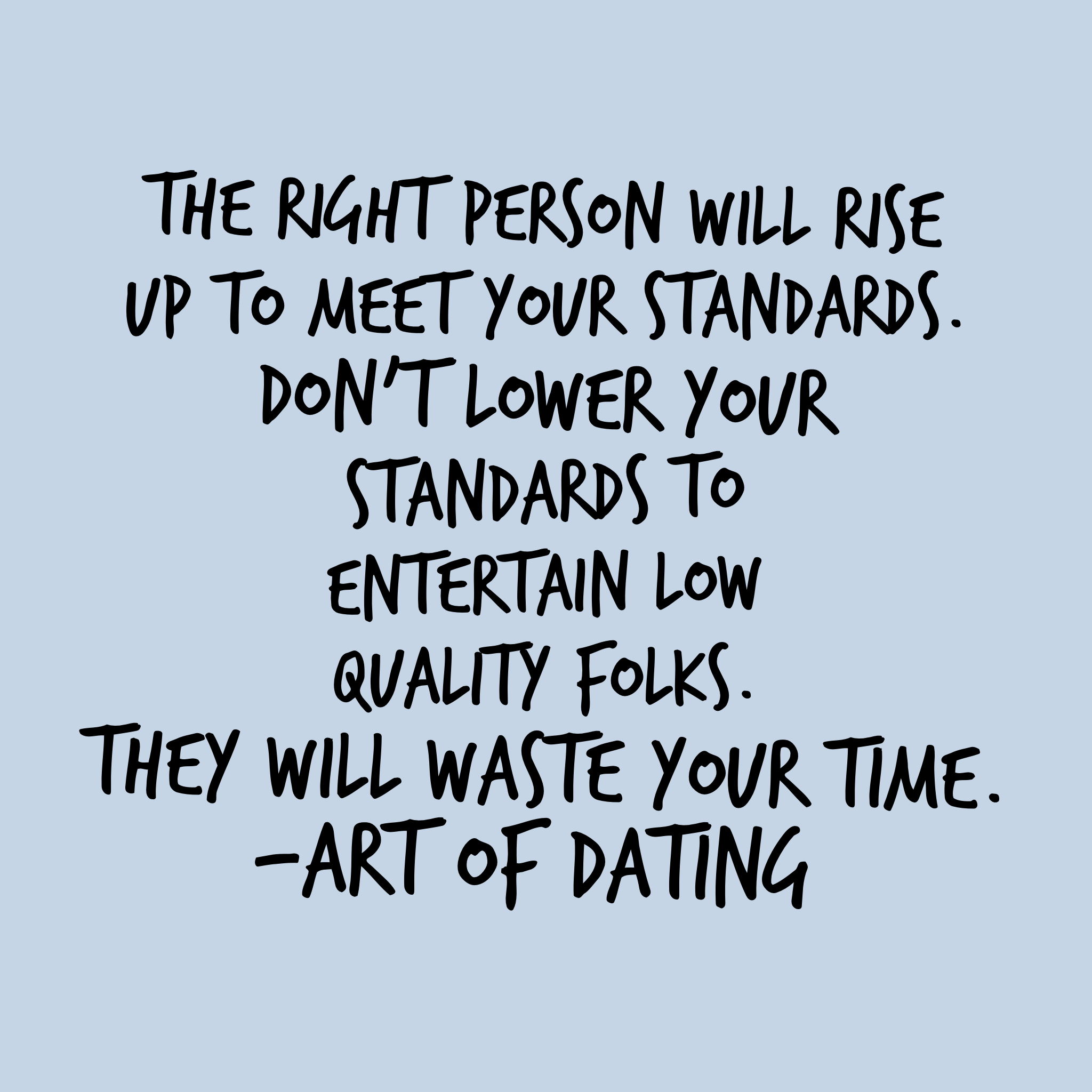 should you lower your standards for dating