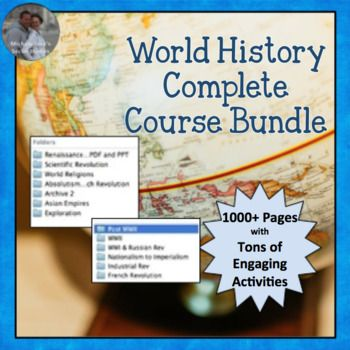 World History COMPLETE COURSE Curriculum Bundle This is everything you need for a World History or World Civilizations complete year long course. Over 140 individual products in ONE bundle! It includes a comprehensive curriculum w/ full unit plans, daily bellringers & exits, student activities, and all other needed materials to implement the lessons. Walking Tours, Response Groups, Interactive Lectures, Mapping, Primary Source Analysis, cooperative group activities, centers, placards, games, & much more.