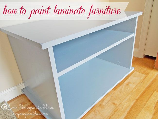 How To Paint Laminate Furniture Love Pomegranate House Painting Laminate Furniture Laminate Furniture Painting Laminate