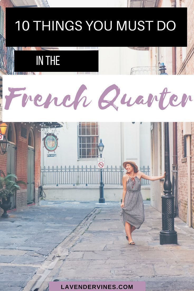 French Quarter bucket list - Are you looking for things to do in the French Quarter? I hope you enjoy my favorite tips for your New Orleans travels! #neworleans #frenchquarter #nola #travelneworleans #louisiana #cafedumonde #usa #travelexperience #travelgram #travelguide #travelblog #travelinspiration #traveller #travelogue #travelplanning