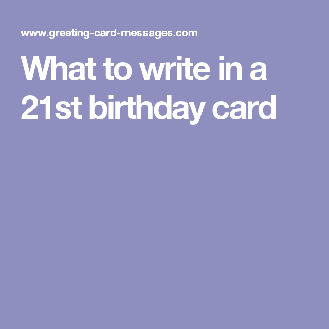 What To Write In A 21st Birthday Card Brendas 21 Birthday