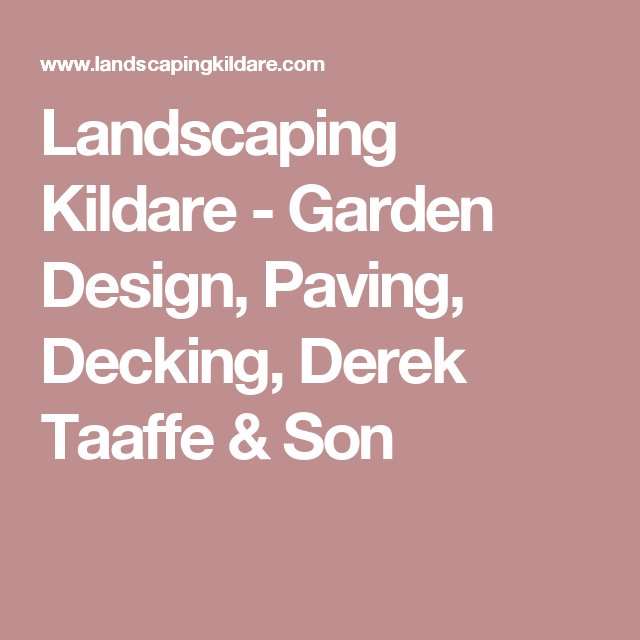 Merveilleux Landscaping Kildare   Garden Design, Paving, Decking, Derek Taaffe U0026 Son
