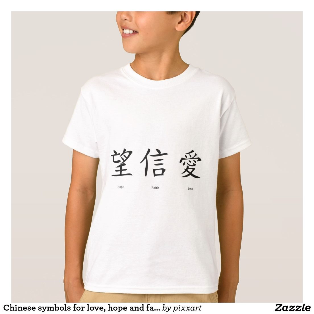 Chinese Symbols For Love Hope And Faith Kids T Shirt Chinese Symbols