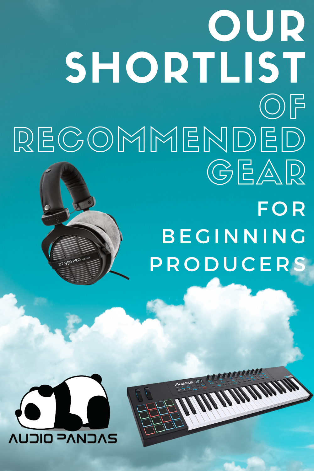 List Of Recommended Gear For Beginning Music Producers In 2020 Music Producers Electronic Music Electronic Dance Music