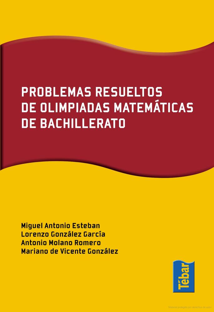 Problemas resueltos de olimpiadas de matemáticas de bachillerato ...