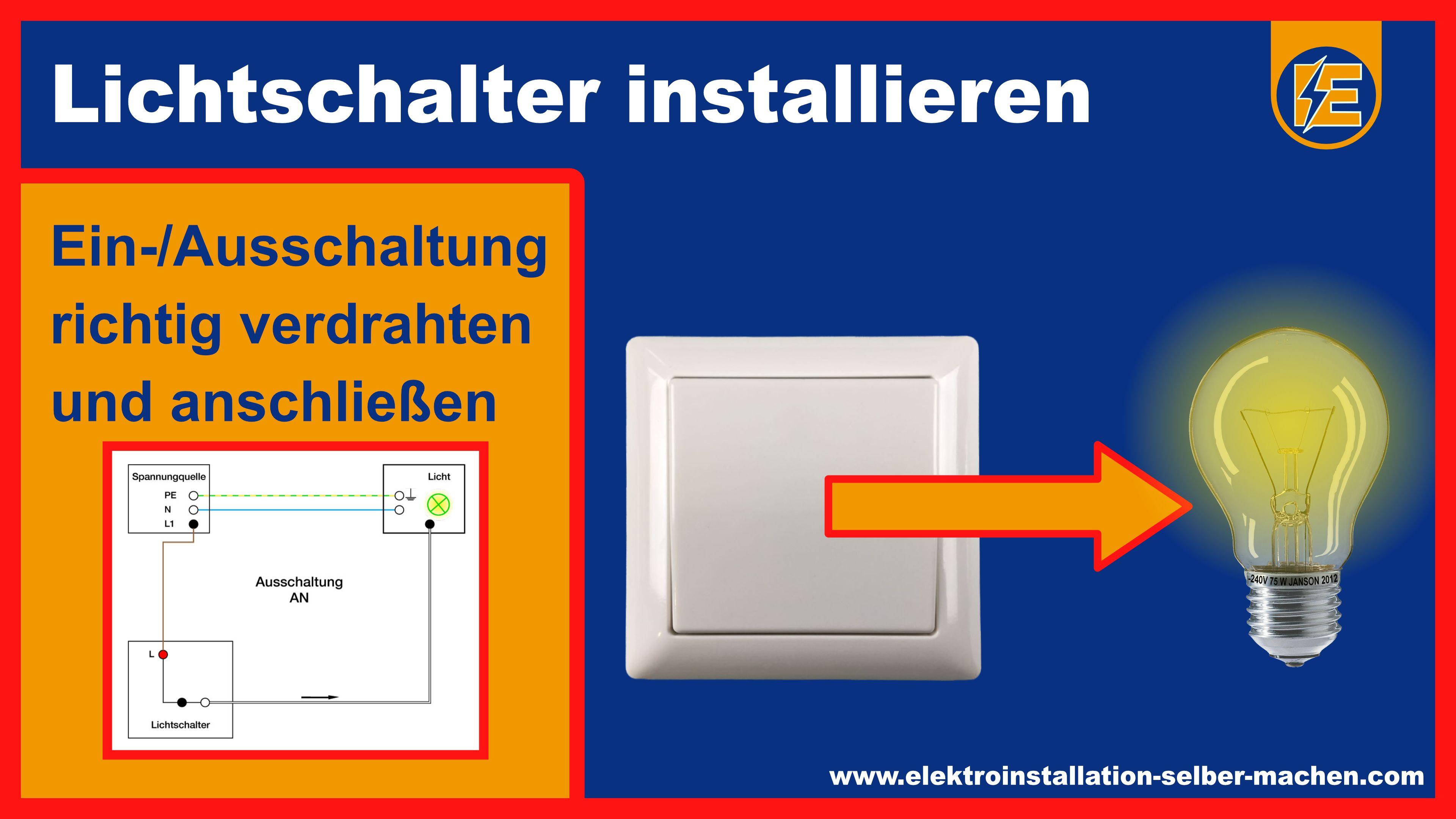 Lichtschalter Ein Ausschaltung Elektroinstallation Selber Machen Mit Bildern Elektroinstallation Selber Machen Elektroinstallation Lichtschalter