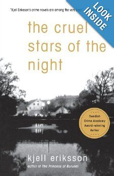 The Cruel Stars of the Night: A Mystery (Ann Lindell Mysteries): Kjell Eriksson, Ebba Segerberg: 9780312366681: Amazon.com: Books