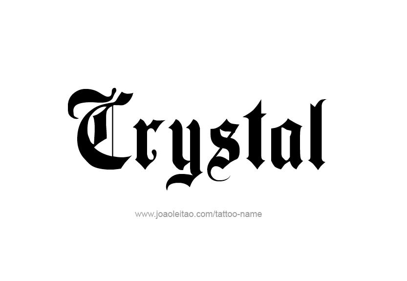 Crystal Name Tattoo Designs Name Tattoos Crystal Names Tattoos