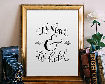 To have and to hold wedding printable quote decor hand lettered to have and to hold wedding printable quote decor hand lettered calligraphy print wedding decor typography print printable wisdom junglespirit Choice Image