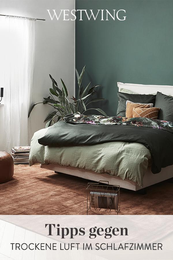 Tipps Gegen Trockene Luft Im Schlafzimmer In 2020 Schlafzimmer Inspirationen Schlafzimmer Deko Schlafzimmer