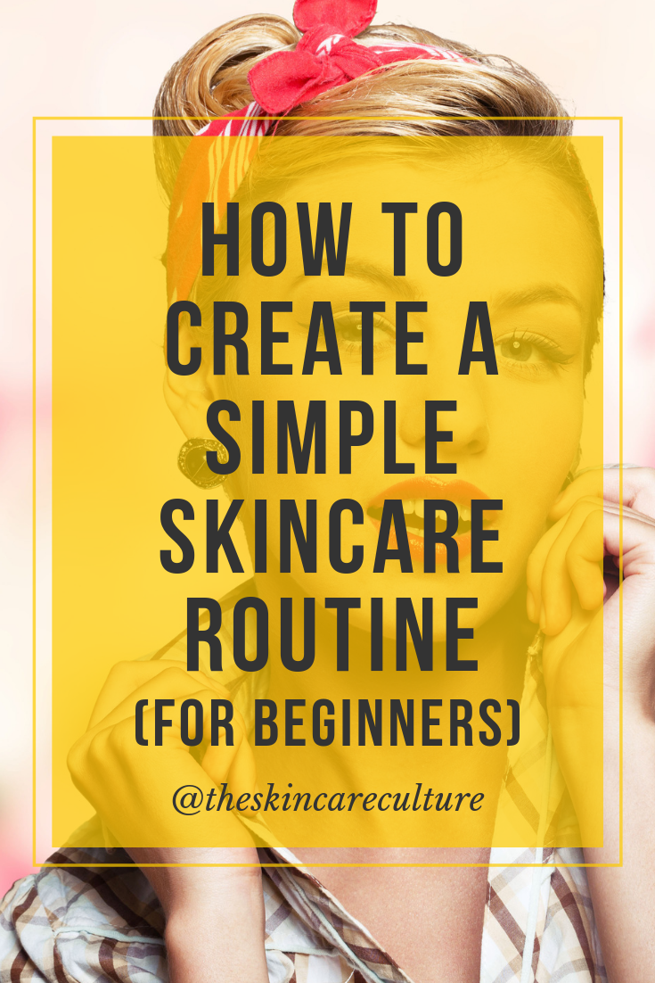 How To Create A Simple Skincare Routine (For Beginners) #skincareroutine