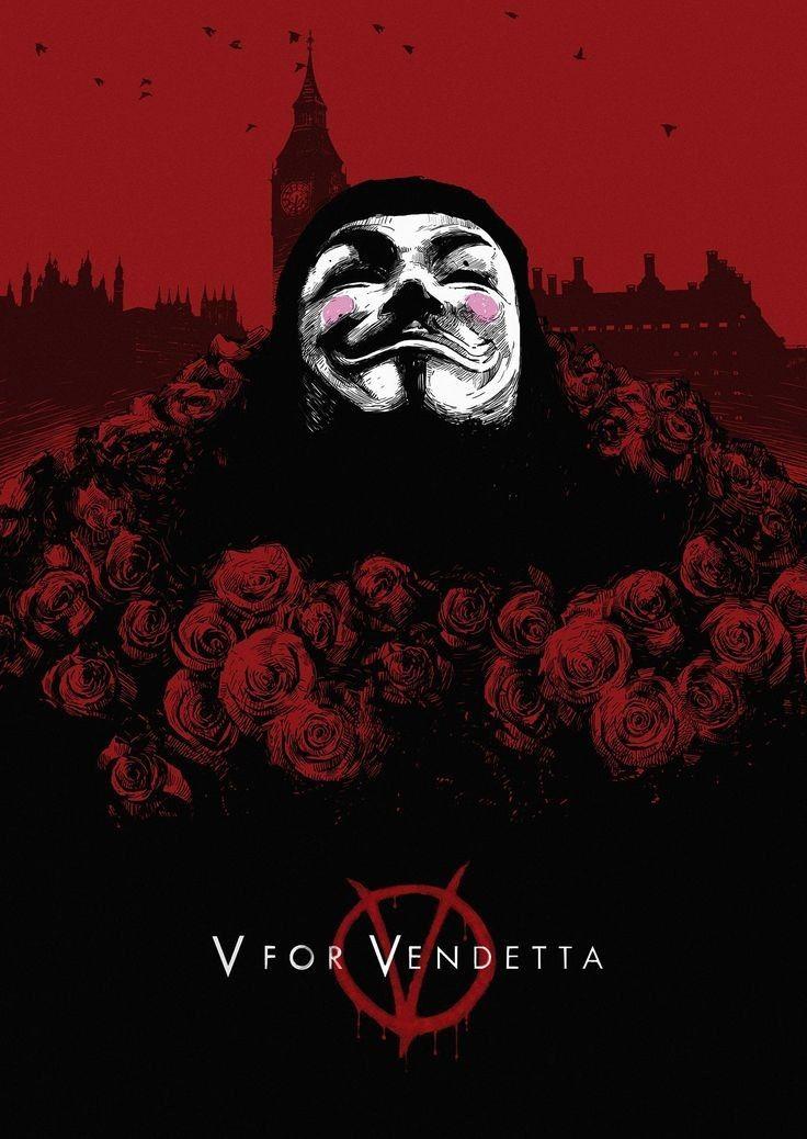Pin By Kris Felton On V For Vendetta V For Vendetta Poster V