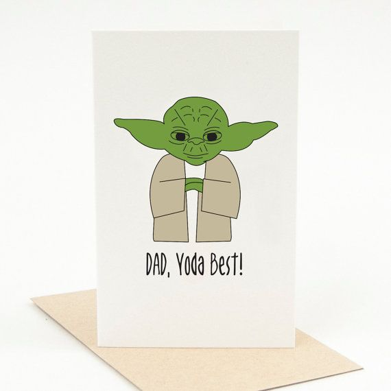 Printable Fathers Day Card Dad Yoda Best Pun Card Funny Fathers