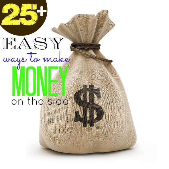 25 Easy Ways To Earn Extra Income Way To Make Money