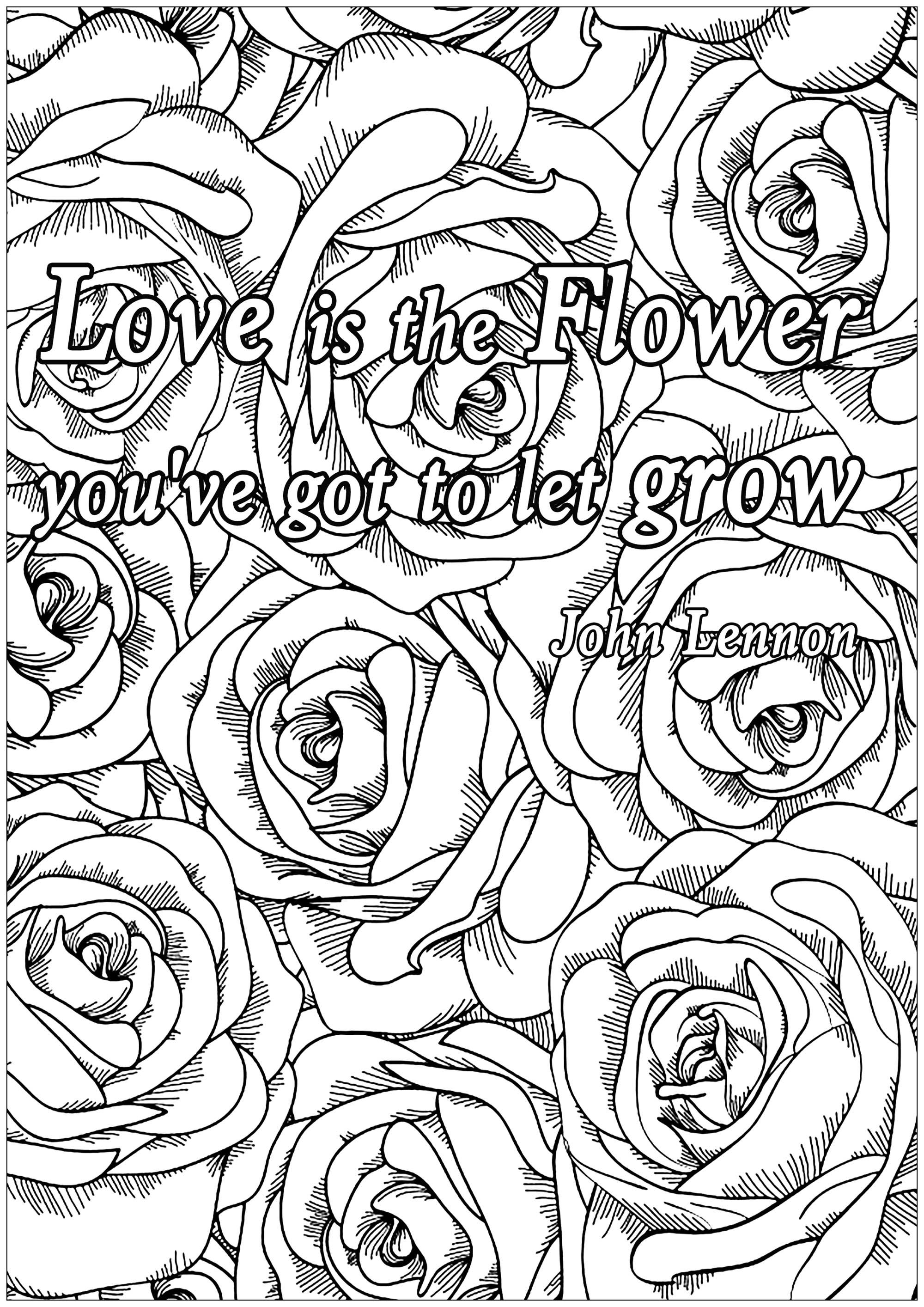 Love Is The Flower Love Is The Flower You Ve Got To Let Grow John Lennon From The Gal Love Coloring Pages Quote Coloring Pages Coloring Pages Inspirational