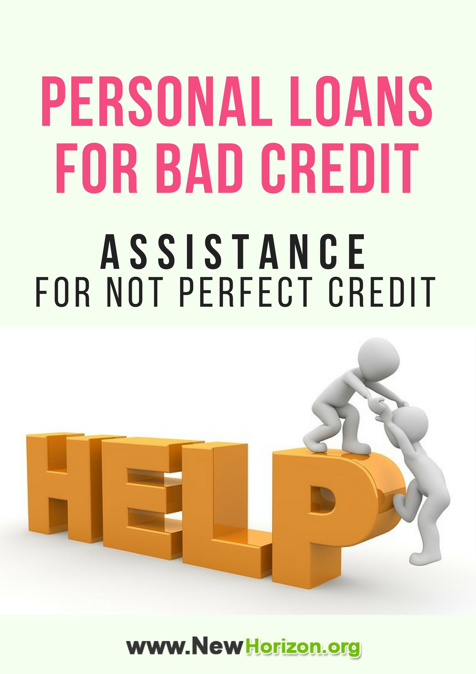 Personal Loans For Bad Credit Assistance For Not Perfect Credit Loans For Bad Credit Bad Credit Personal Loans Personal Loans