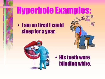 Image Result For Hyperbole Examples Figurative Language Pinterest