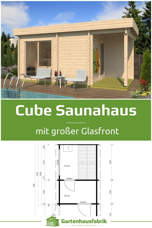 Saunahaus Cubus Mit Flachdach Und Vorraum Saunahaus Gartenhaus Mit Sauna Gartensauna Mit Vorraum