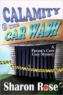 Calamity @ the Carwash by Sharon Rose