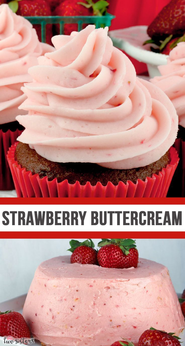 The Best Strawberry Buttercream Frosting Recipe In 2020 Cupcake Recipes Yummy Cakes Frosting Recipes