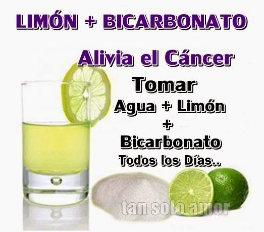 El Bicarbonato Cura El Cancer Con Imagenes Limon Para