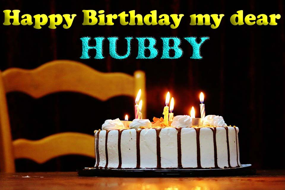 Best birthday wishes for husband with pics in 2020 happy