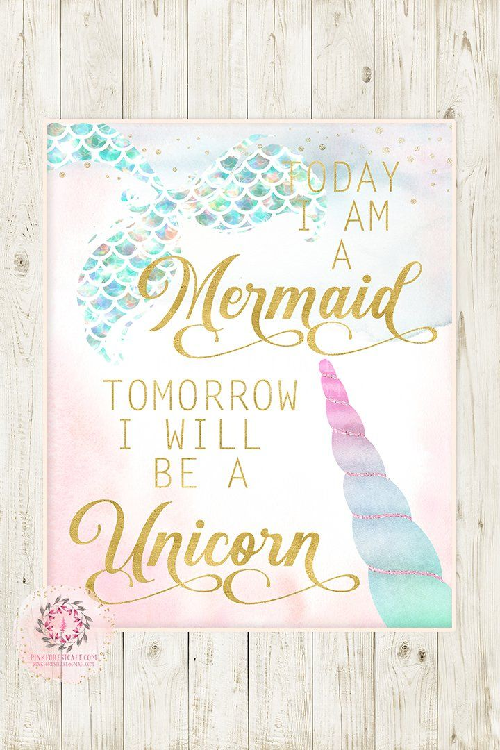Today I Am A Mermaid Tomorrow I Will Be A Unicorn Wall Art Print Ethereal Baby Girl Nursery Whimsical Floral Pink Gold Printable Decor images