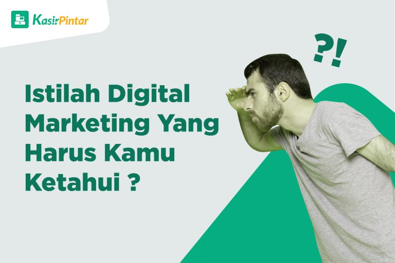 Istilah Digital Marketing Yang Harus Kamu Ketahui Blog Kasir Pintar Pemasaran Digital Marketing Pengetahuan