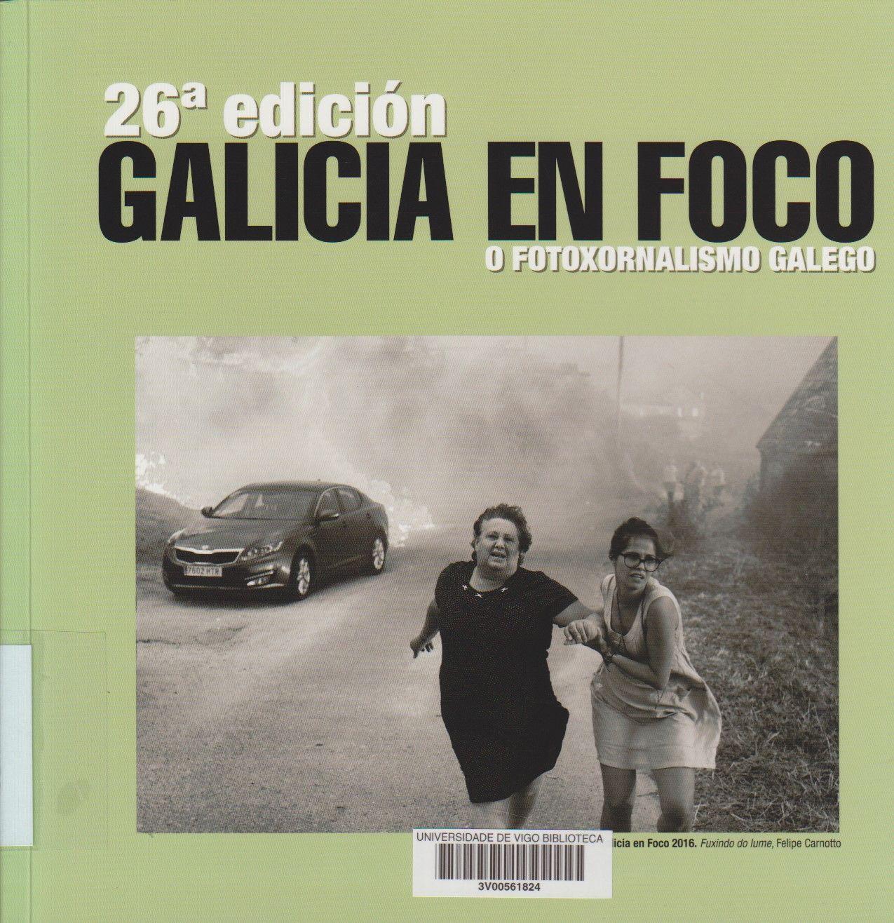 Galicia En Foco 26ª Edicion 2016 Ed Non Venal