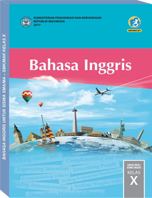 Buku Bahasa Inggris Untuk Siswa Kelas X Bse Kemendikbud Bahasa Inggris Inggris Buku