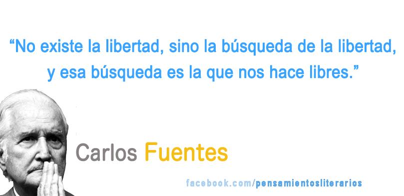 Carlos Fuentes. Sobre la libertad.