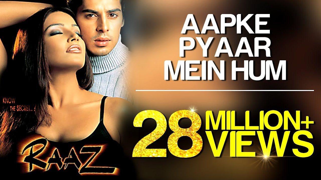 Aapke Pyaar Mein Hum Video Song Raaz Dino Morea Malini Sharma Alka Yagnik Youtube Bollywood Songs Mp3 Song Download Songs