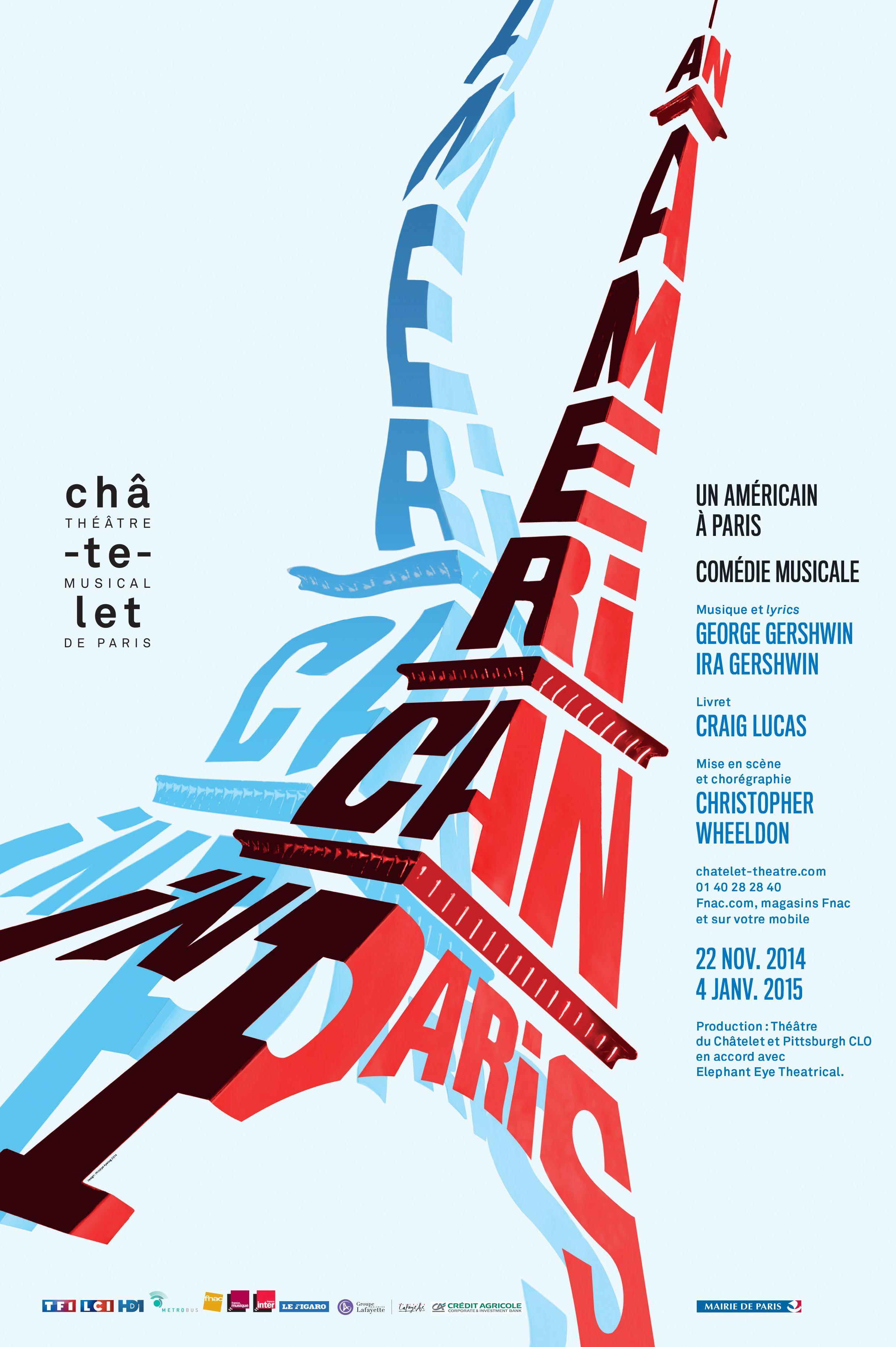 An American In Paris Un Americain A Paris Theatre Du Chatelet Comediemusicale Anamericaninpa Typographic Poster Design Graphic Poster Graphic Design Posters