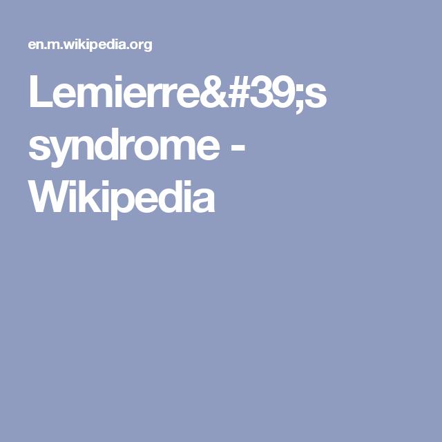 Lemierre's Syndrome - Wikipedia