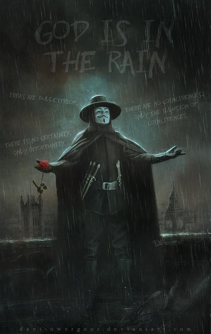 God Is In The Rain By Dani Owergoor V For Vendetta Wallpapers V