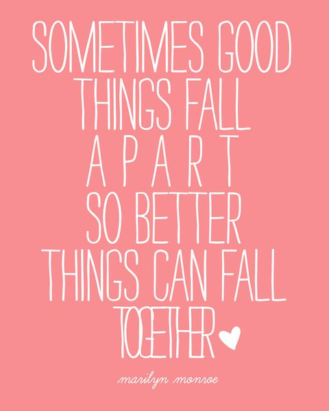 Sometimes Good Things Fall Apart Marilyn Monroe Quote Art