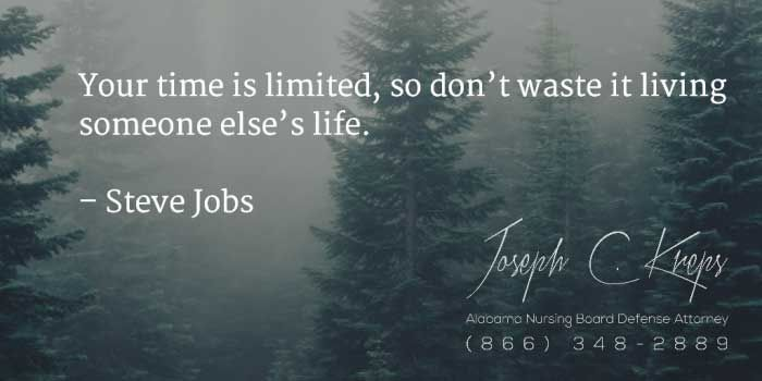 #Alabama #Nursing #Board #Defense #Lawyer- Call Kreps today with help on your #Nursing #Charges.   Your time is limited, so don't waste it living someone else's life. – Steve Jobs   http://buff.ly/1ScLn6B - #KLF