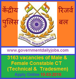 CRPF RECRUITMENT 2016 APPLY ONLINE FOR 3163 CONSTABLE POSTS ~ Government Daily Jobs