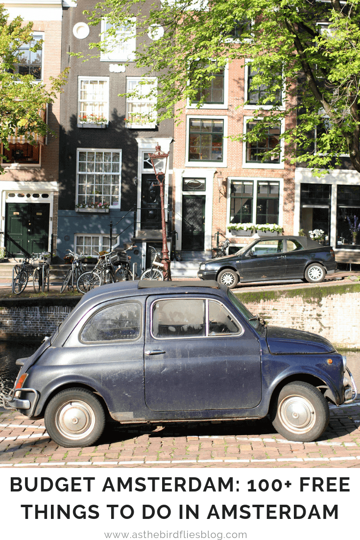 Amsterdam Travel: 100+ Free Things to do in Amsterdam - If you're