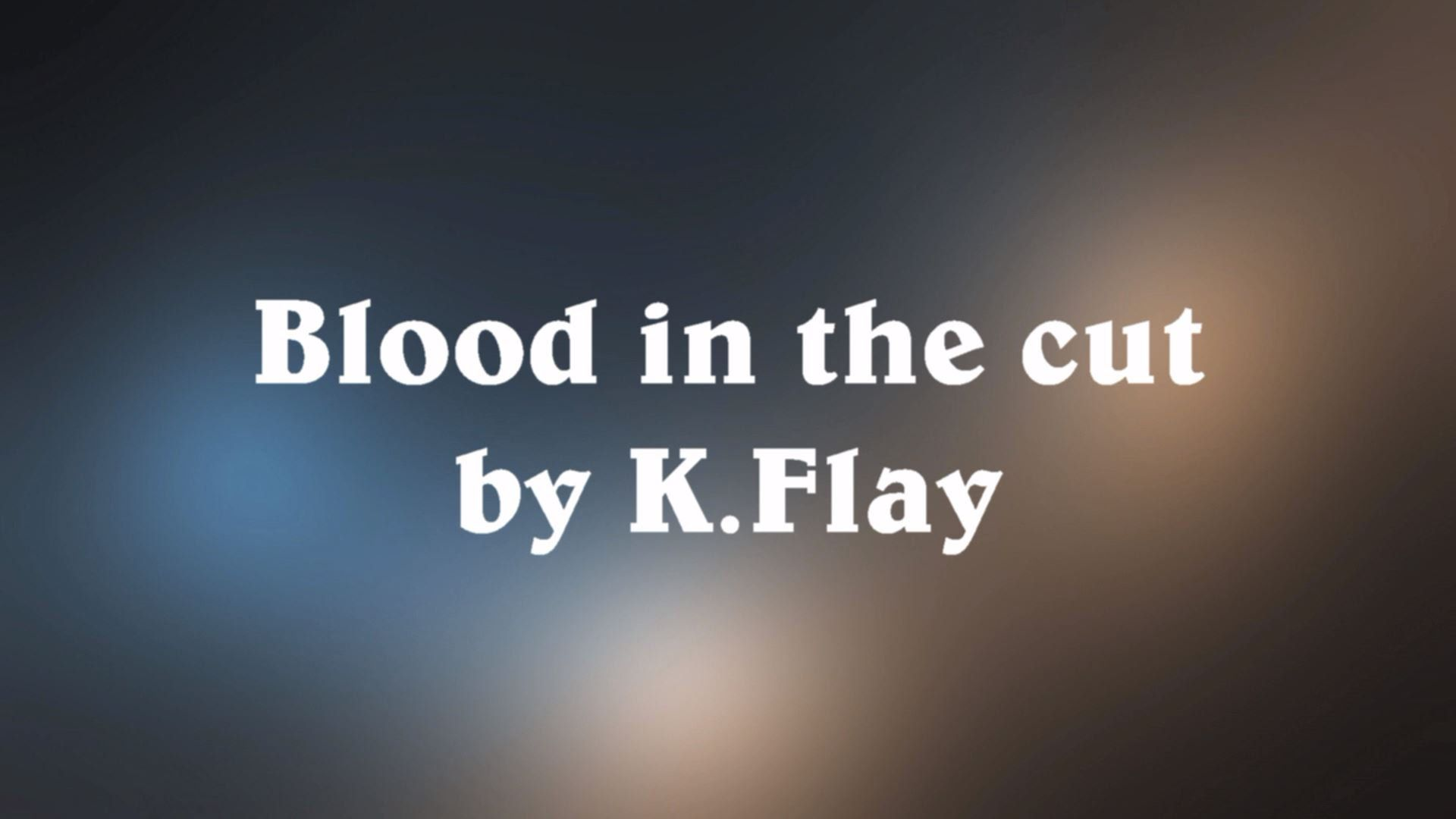 🥀Blood in the Cut - K.Flay \u2022 | Her Songs \u2022 | Pinterest | Blood ...