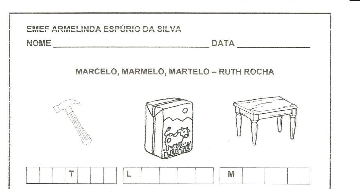 Marcelo Marmelo Martelo Ruth Rocha Martelo Rocha Atividade