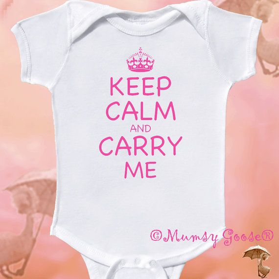 Funny Baby Girl Onesie Keep Calm Onesie Infant tees by MumsyGoose, $14.95